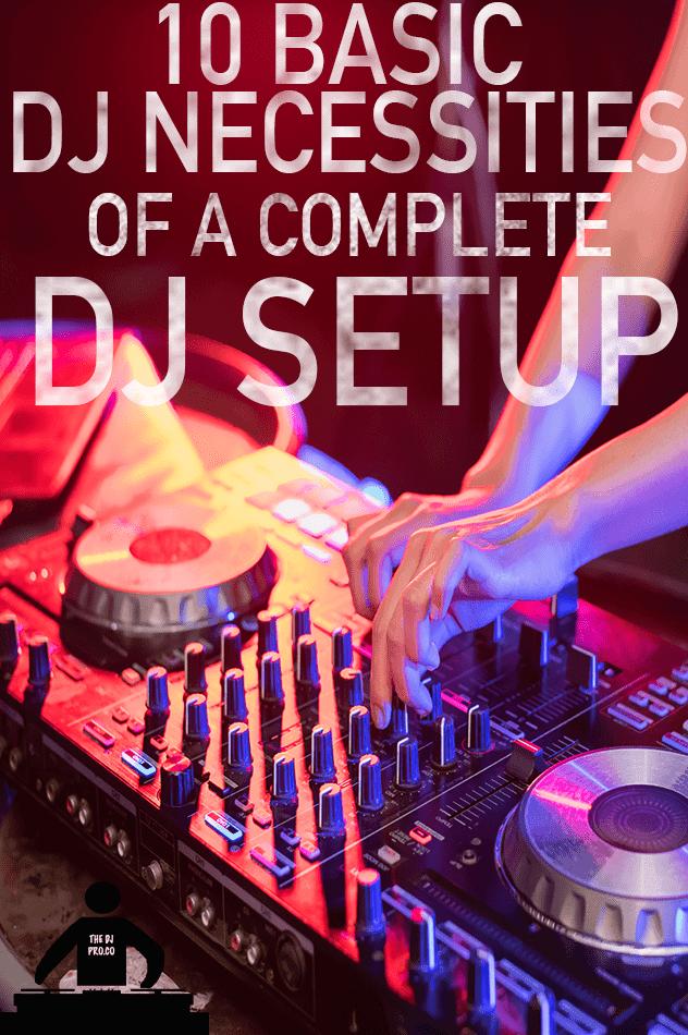 10 basic DJ necessities of a complete DJ setup. Learn the bare minimum of what it takes to DJ a party. The most affordable DJ gear on the planet! Read more to find out where... #dj #djgear #djequipment #djsetup #djlife #djturntables #turntables #serato #seratodj #pioneerdj #djtips #djsetups #beginnerdj #howtodj #djlessons #djmixing #djmix #producer #hiphopdj #radiodj #ableton #soundproducer #djgirl #girldj #club #clubdj #thedjpro #femaledj #music #musicdj